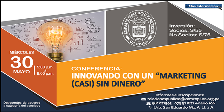 Conferencia: Innovando con un Marketing (casi) sin Dinero - CAMCO Piura